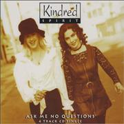 Click here for more info about 'Kindred Spirit - Ask Me No Questions'