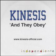 Click here for more info about 'Kinesis - And They Obey - 1 track'