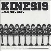 Click here for more info about 'Kinesis - And They Obey'