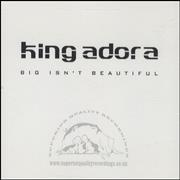 Click here for more info about 'King Adora - Big Isn't Beautiful'