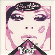 Click here for more info about 'King Adora - Drag!'