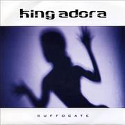 Click here for more info about 'King Adora - Suffocate'