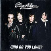 Click here for more info about 'King Adora - Who Do You Love?'