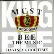 Click here for more info about 'King Bee - Must Bee The Music'