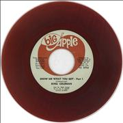 Click here for more info about 'King Coleman - Show Me What You Got - Red Vinyl'