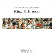 Click here for more info about 'King Crimson - 21st Century Guide Vol. 2 1981 - 2003'
