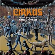King Crimson Cirkus / The Young Person's Guide To King Crimson - Live UK 2-CD album set