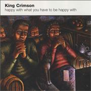 King Crimson Happy With What You Have To Be Happy With USA CD single