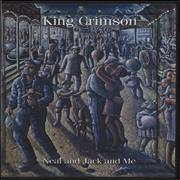 Click here for more info about 'King Crimson - Neal And Jack And Me'