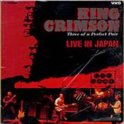 King Crimson Three Of A Perfect Pair - Live In Japan Japan Other Item