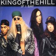 Click here for more info about 'King Of The Hill - If I Say'