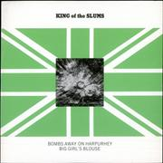Click here for more info about 'King Of The Slums - Bombs Away On Harpurhey/ Big Girl's Blouse'
