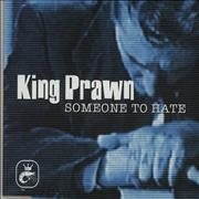 Click here for more info about 'King Prawn - Someone To Hate - Radio Edit'
