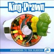 Click here for more info about 'King Prawn - Surrender To the Blender'