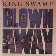 Click here for more info about 'King Swamp - Blown Away'