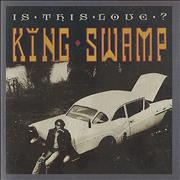 Click here for more info about 'King Swamp - Is This Love?'