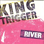 Click here for more info about 'King Trigger - The River - Poster Sleeve'