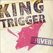 Click here for more info about 'King Trigger - The River'
