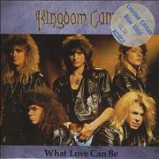 Click here for more info about 'Kingdom Come (80s) - What Love Can Be - Blue Vinyl'