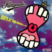 Click here for more info about 'Kingmaker - Idiots At The Wheel EP'