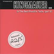 Click here for more info about 'Kingmaker - In The Best Possible Taste - Unfinished P/s'