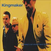 Click here for more info about 'Kingmaker - Saturday's Not What It Used To Be'