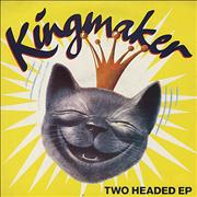 Click here for more info about 'Kingmaker - Two Headed EP'