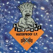 Click here for more info about 'Kingmaker - Waterproof E.P.'