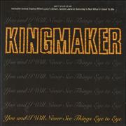 Click here for more info about 'Kingmaker - You And I Will Never See Things Eye To Eye - Part 1 & 2'