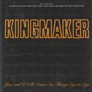 Click here for more info about 'Kingmaker - You And I Will Never See Things Eye To Eye'