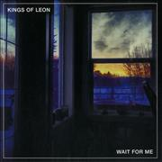 Click here for more info about 'Kings Of Leon - Wait For Me - Orange Vinyl - RSD'