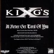 Click here for more info about 'King's X - I'll Never Get Tired Of You'