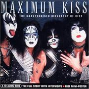 Click here for more info about 'Kiss - Maximum Kiss'