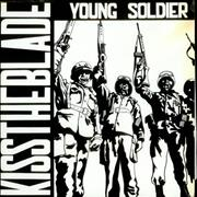 Click here for more info about 'Kiss The Blade - Young Soldier'
