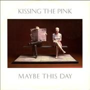 Click here for more info about 'Kissing The Pink - Maybe This Day'