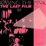 Click here for more info about 'Kissing The Pink - The Last Film'