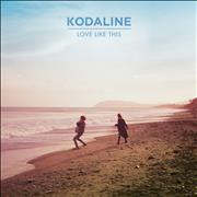 Click here for more info about 'Kodaline - Love Like This'
