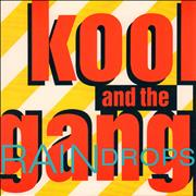 Click here for more info about 'Kool & The Gang - Raindrops'