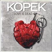 Click here for more info about 'Kopek - Love Is Dead'