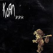 Click here for more info about 'Korn - B.B.K.'