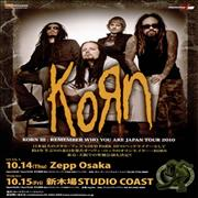 Click here for more info about 'Korn - Remember Who You Are Japan Tour'