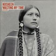 Click here for more info about 'Kosheen - Wasting My Time'