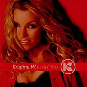 Click here for more info about 'Kristine W - Lovin' You'