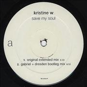 Click here for more info about 'Kristine W - Save My Soul'
