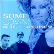 Click here for more info about 'Kristine W - Some Lovin''