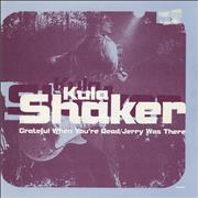 Click here for more info about 'Kula Shaker - Grateful When You're Dead - Reissue - Black Barcode'