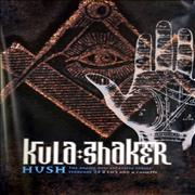 Click here for more info about 'Kula Shaker - Hush'