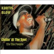 Click here for more info about 'Kurtis Blow - Chillin' At The Spot'