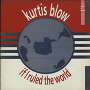 Click here for more info about 'Kurtis Blow - If I Ruled The World'