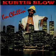 Click here for more info about 'Kurtis Blow - I'm Chillin''
